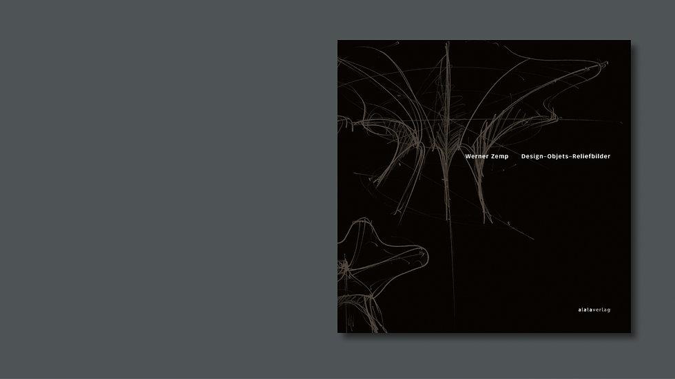 Werner Zemp – Design–Objets–Reliefbilder