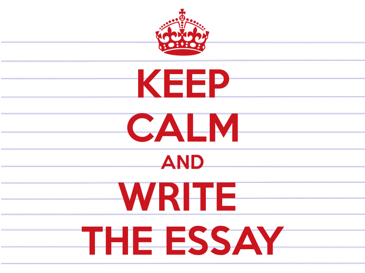 Keep Calm and Write the Essay