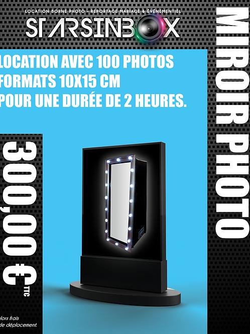 MIROIR PHOTO Location de 2 heures et 100 photos 10x15cm.