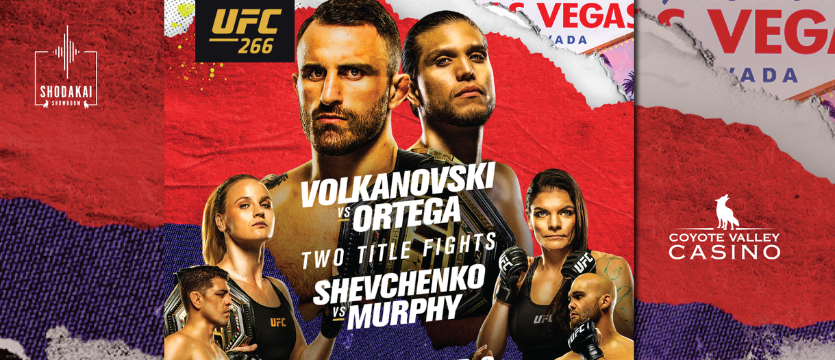 SEP. 25 SAT. | 7PM UFC 266: Volkanovski vs. Ortega