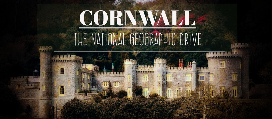 Cornwall - The National Geographic Drive