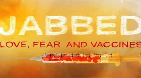 Vaccinat – dragoste, frica si vaccinuri