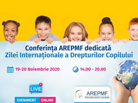 CONFERINȚA AREPMF DEDICATĂ ZILEI INTERNAȚIONALE A DREPTURILOR COPILULUI 19-20 noiembrie 2020