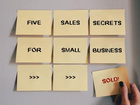 SMALL BUSINESS: 5 SALES SECRETS