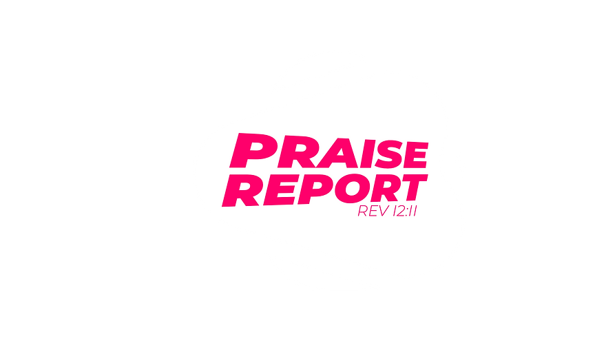 Praise Report - WHITE.png