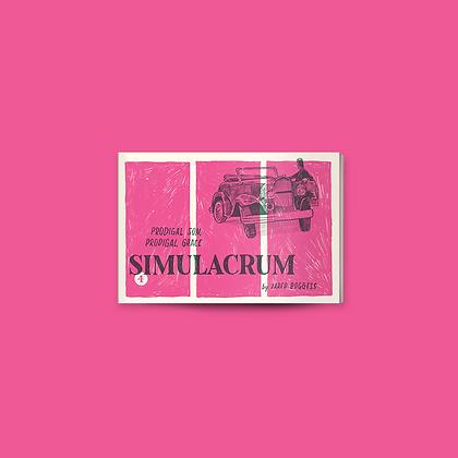 SIMULACRUM #4: PRODIGAL SON, PRODIGAL GRACE