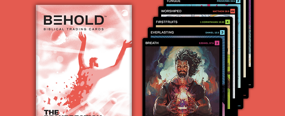 BEHOLD: THE RESURRECTION & THE LIFE • 7-CARD PACK