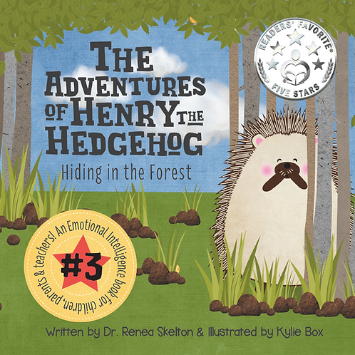 The Adventures of Henry the Hedgehog: Hiding in the Forest