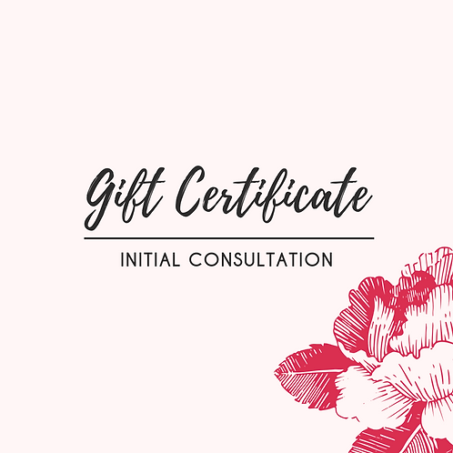 Gift Certificate | Initial Consultation