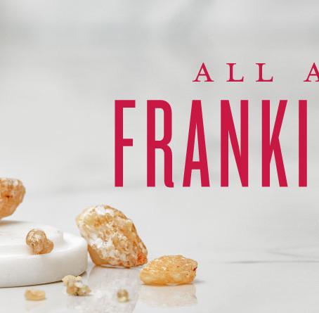 Frankincense - Essential Oil Spotlight