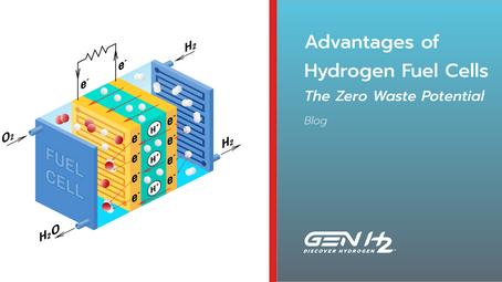 Advantages of Hydrogen Fuel Cells  The Zero Waste Potential