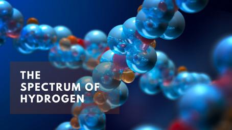 The Spectrum of Hydrogen