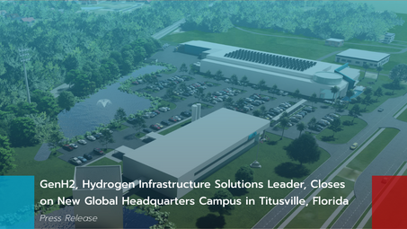 GenH2, Hydrogen Infrastructure Solutions Leader, Closes on New Global HQ Campus in Titusville, FL