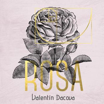 Rosa - Valentín Dacova