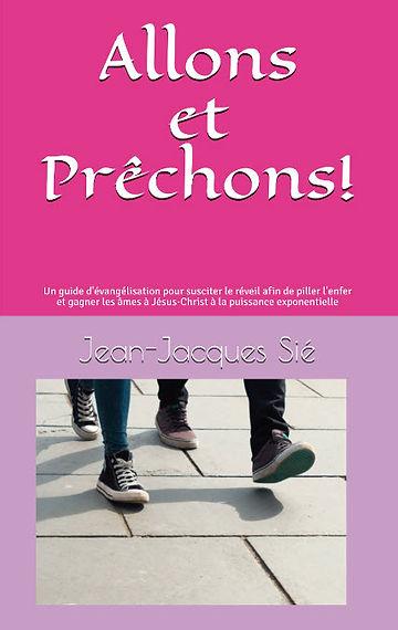 Jean Jacques Sié - Allons et Prêchons.