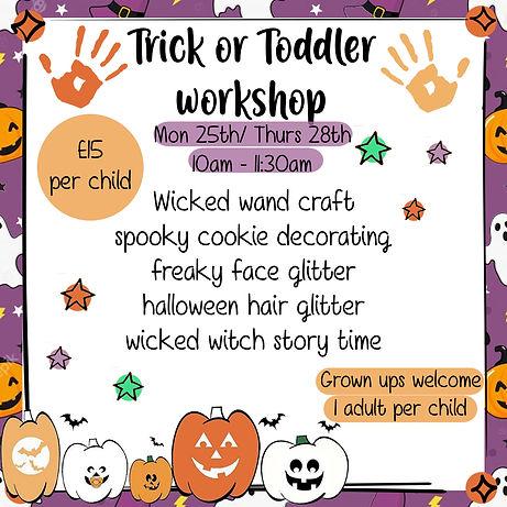 trick or toddler workshop DATED .jpg