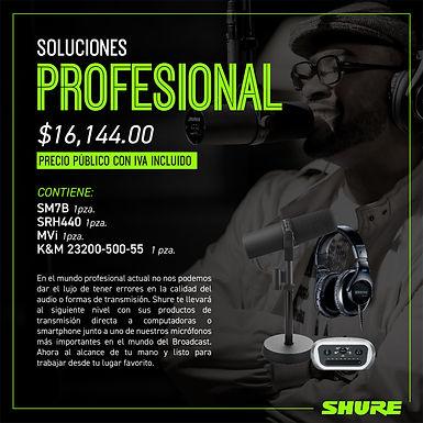 Paquete shure, Soluciones Profesional