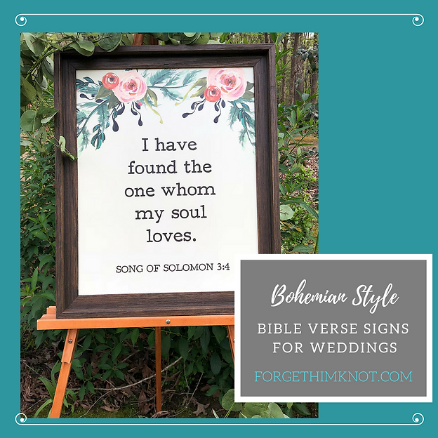 5 Bohemian style Bible verse signs for weddings | Forget not the ...