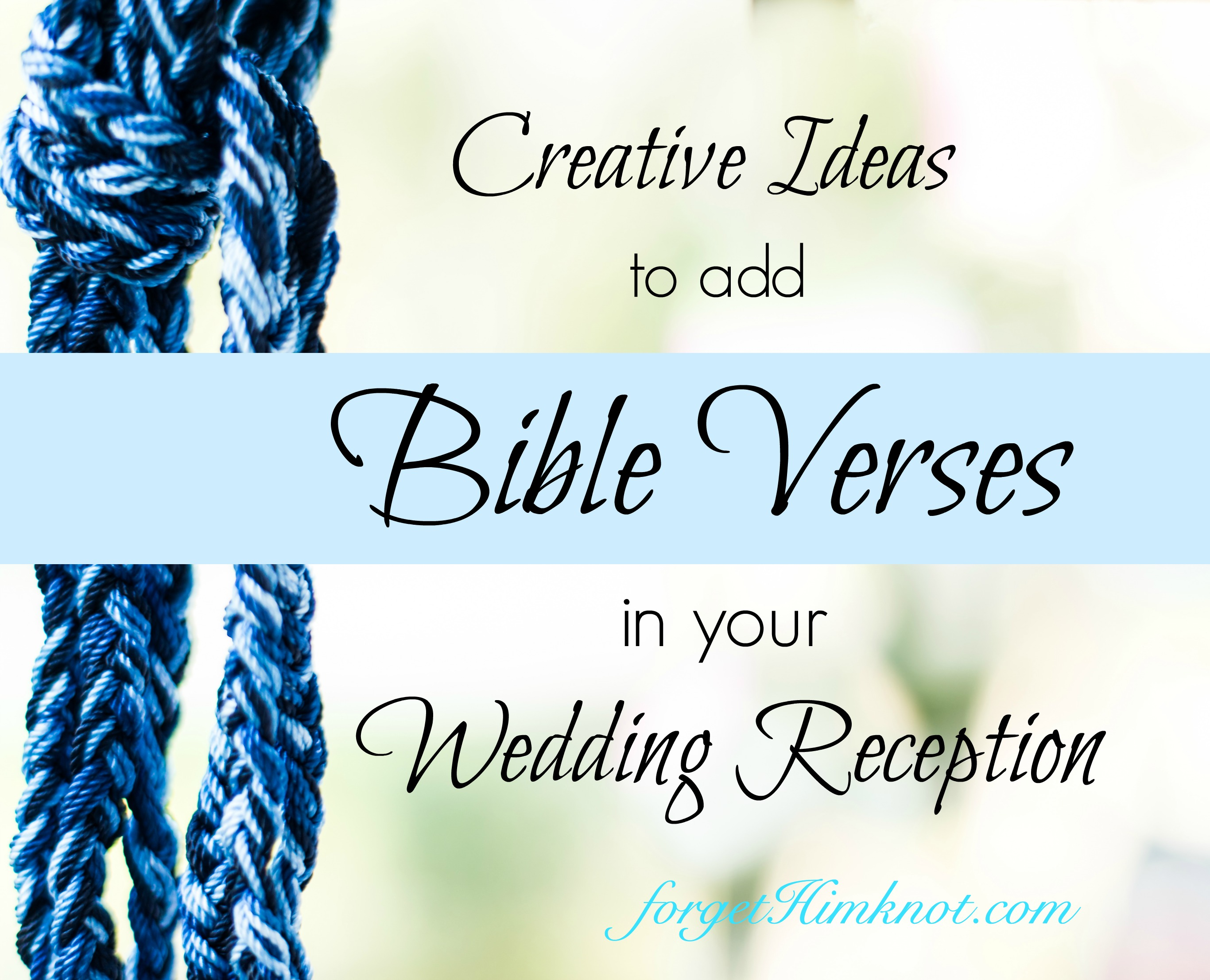 Bible Quotes For Wedding Creative Ideas To Add Bible Verses At Your Wedding Reception