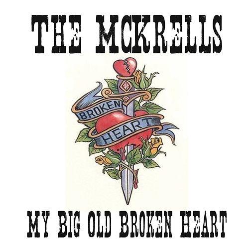 My Big Old Broken Heart