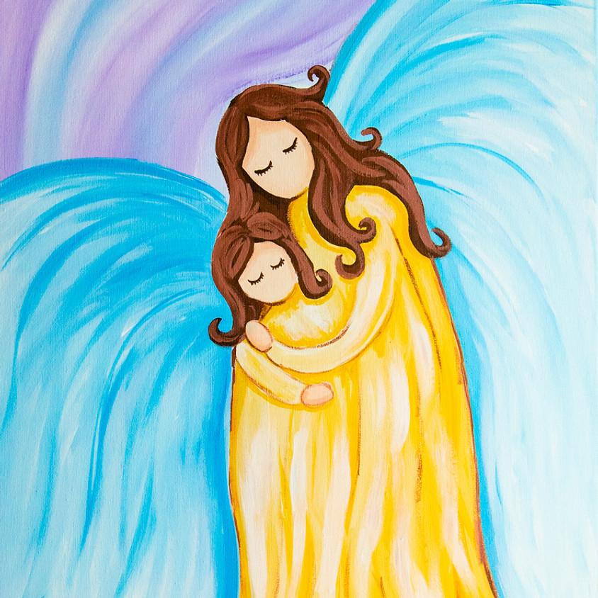 $30- Mother Child Angel Paint Night