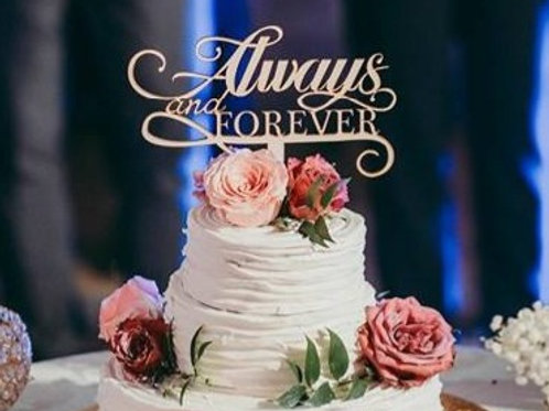 "Cake topper ""Always & Forever"""
