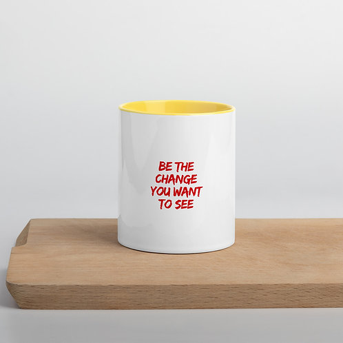 BE THE CHANGE YOU WANT TO SEE MUG