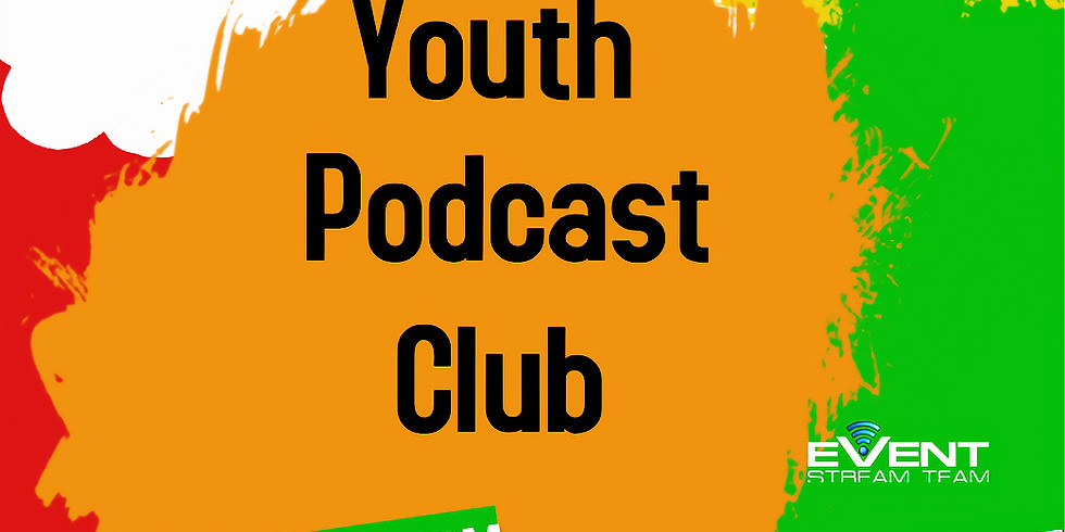 EST Youth Podcast Club