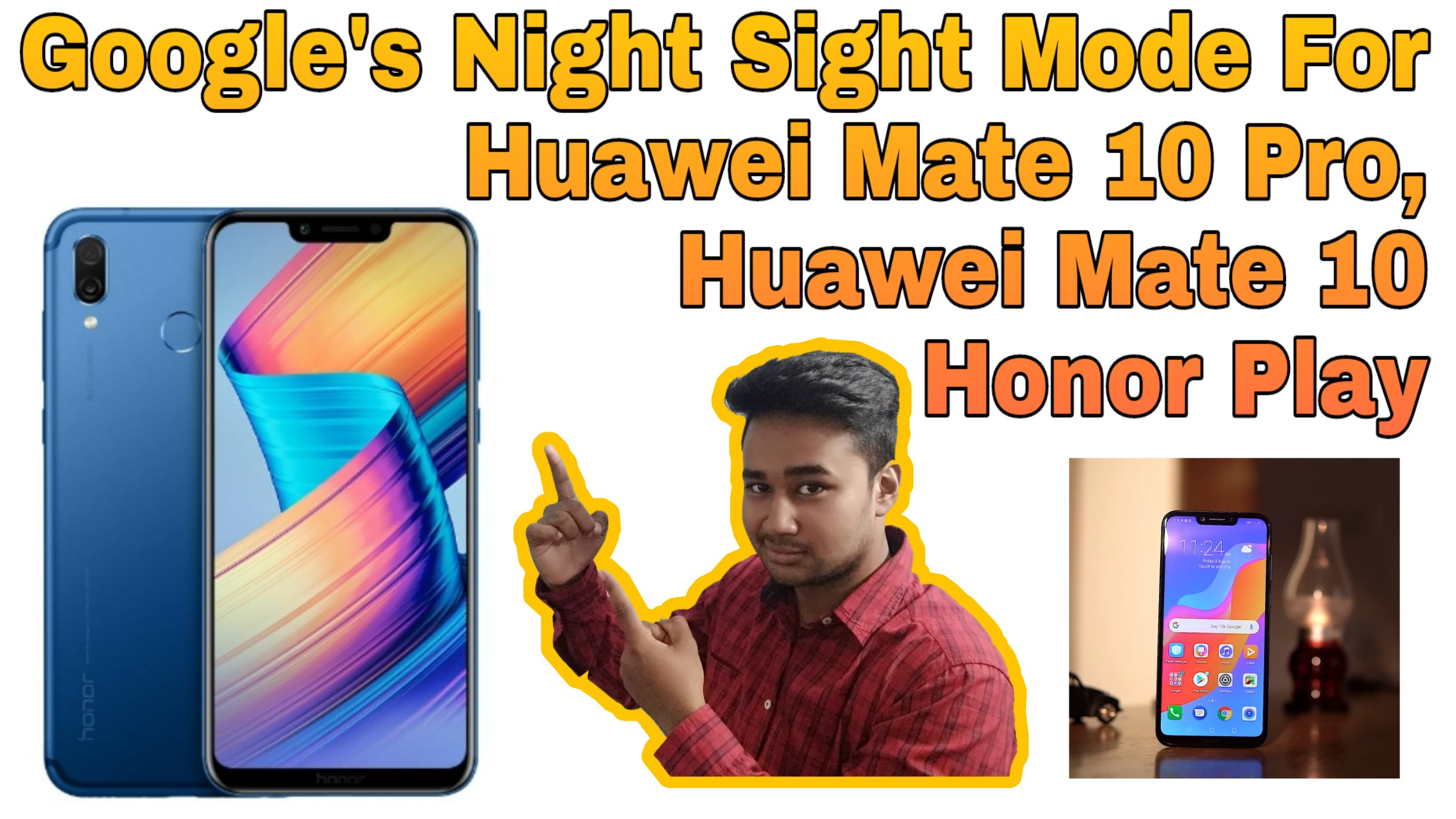 Google Camera with Night Sight for the Honor Play and Huawei