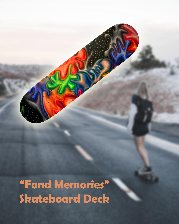 fond memories skateboard
