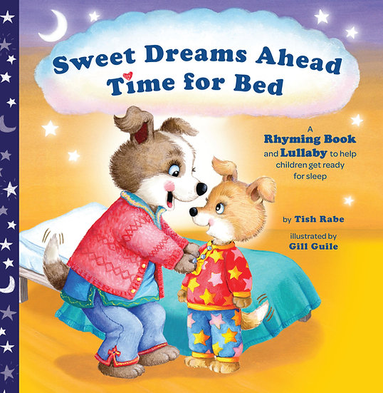 Sweet Dreams Ahead Time for Bed - English