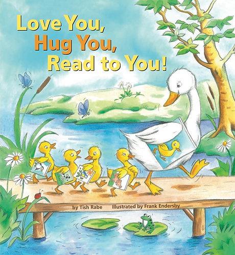 Love You, Hug You, Read to You