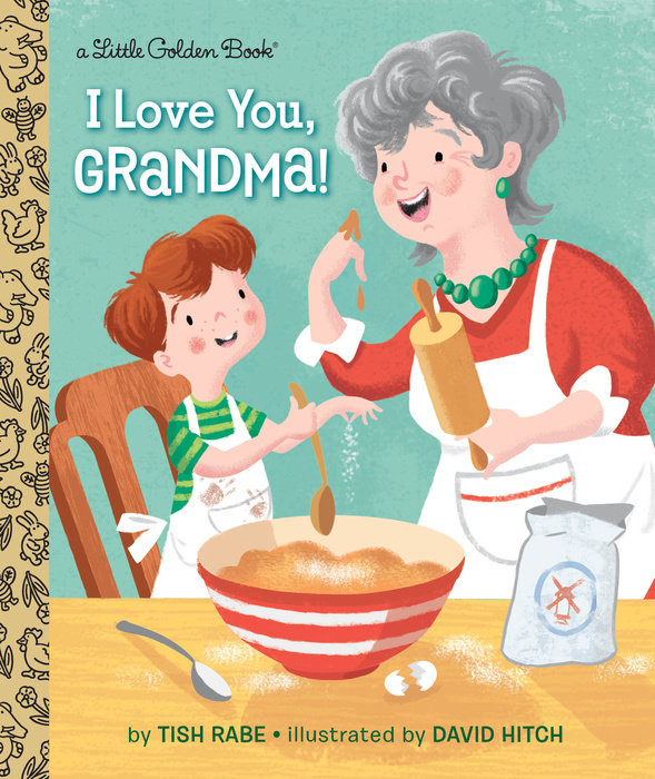 "Is ""I Love You Grandma!"" your first Golden book?"