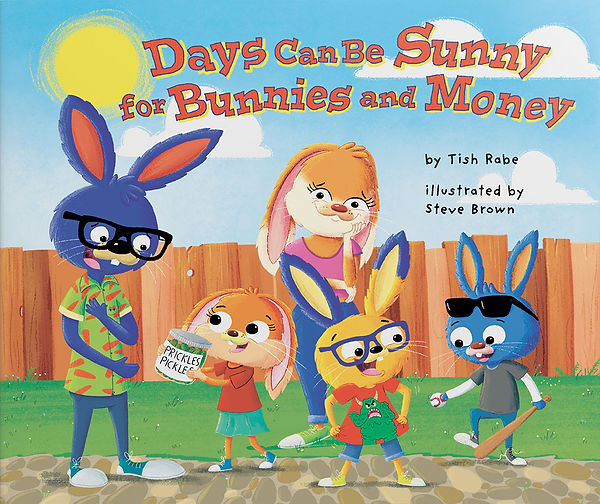 Days Can Be Sunny for Bunnies and Money book