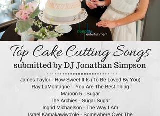 DJ Jonathan Simpson's Top Cake Cutting Songs