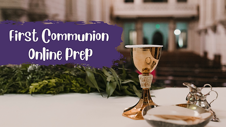 First Communion Online Prep.png