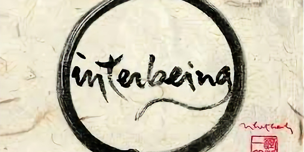 Interbeing:  I am you, You are me