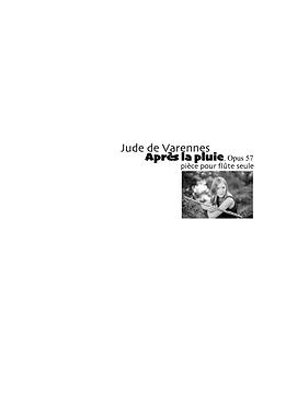 Varennes Après la pluie, opus 57 Angela MASSEY