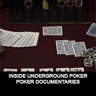 Inside underground poker - Documentaire Poker - Mes Pronos