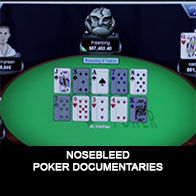 Nosebleed - Documentaire Poker - Mes Pronos