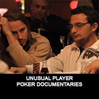Unusual Player - Documentaire Poker - Mes Pronos
