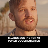 Martin Jacobson - Documentaire Poker - Mes Pronos