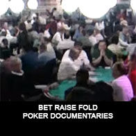 Bet Raise Fold - Documentaire Poker - Mes Pronos