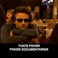 Thats Poker - Documentaire Poker - Mes Pronos