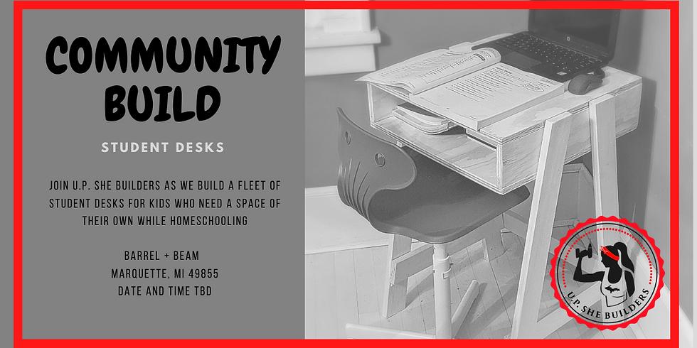 Community Build- Student Desks