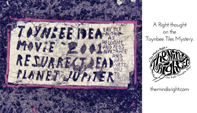 A Right thought on the Toynbee Tiles Mystery
