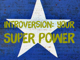 Introversion: Your Super Power