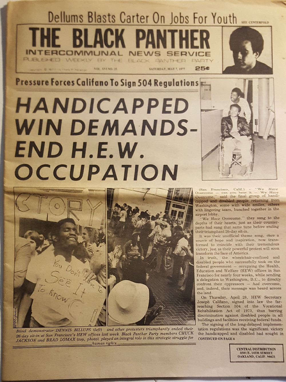 Newspaper front page. Handicapped win demnds-end HEW occupation. Photo underneath the headline shows a blind black man called Dennis Billups. To the right of the headling is a photo of a black man in a wheelchair and a dark jacket and standing behind him, another black man in a white shirt.