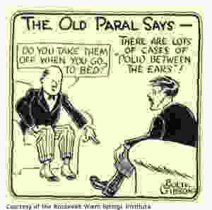 """A bald man on an armchair points at the feet of another man with a leg brace. Reads: """"The Old Paral says"""". The bald man says: """"Do you take those off when you go to bed?"""" The other man thinks: there are lots of cases of polio between the ears"""""""