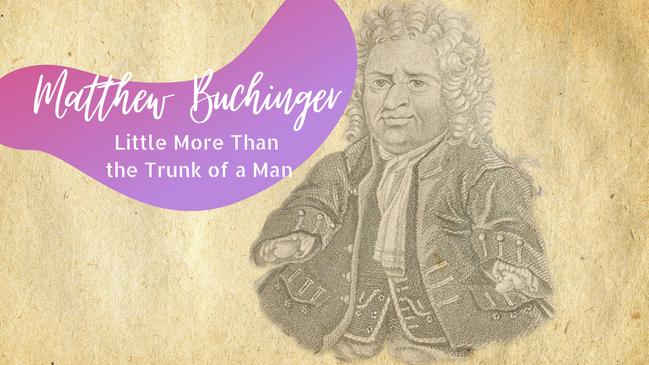 """Matthew Buchinger: """"Little More Than the Trunk of a Man"""""""